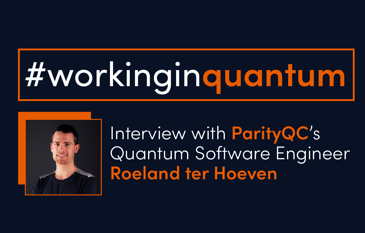 Working in the Quantum computing industry - Roeland