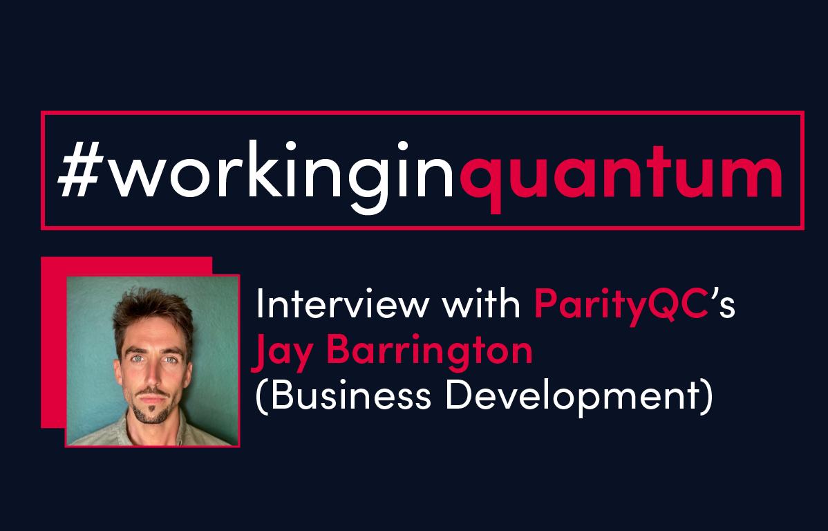 Jay Barrington - Working in quantum computing